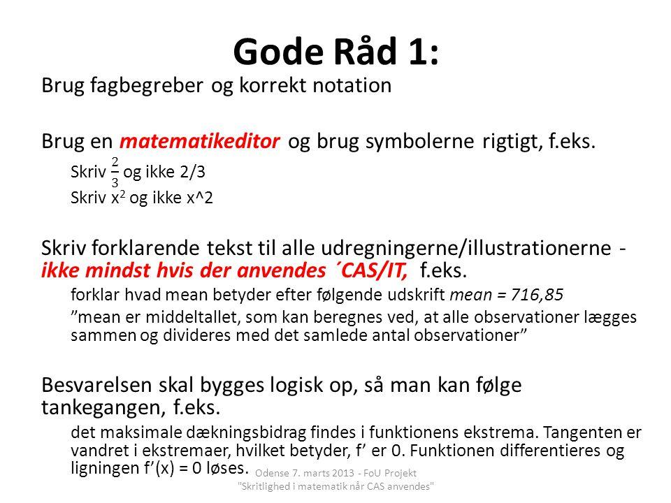 Gode Råd 1: Brug fagbegreber og korrekt notation