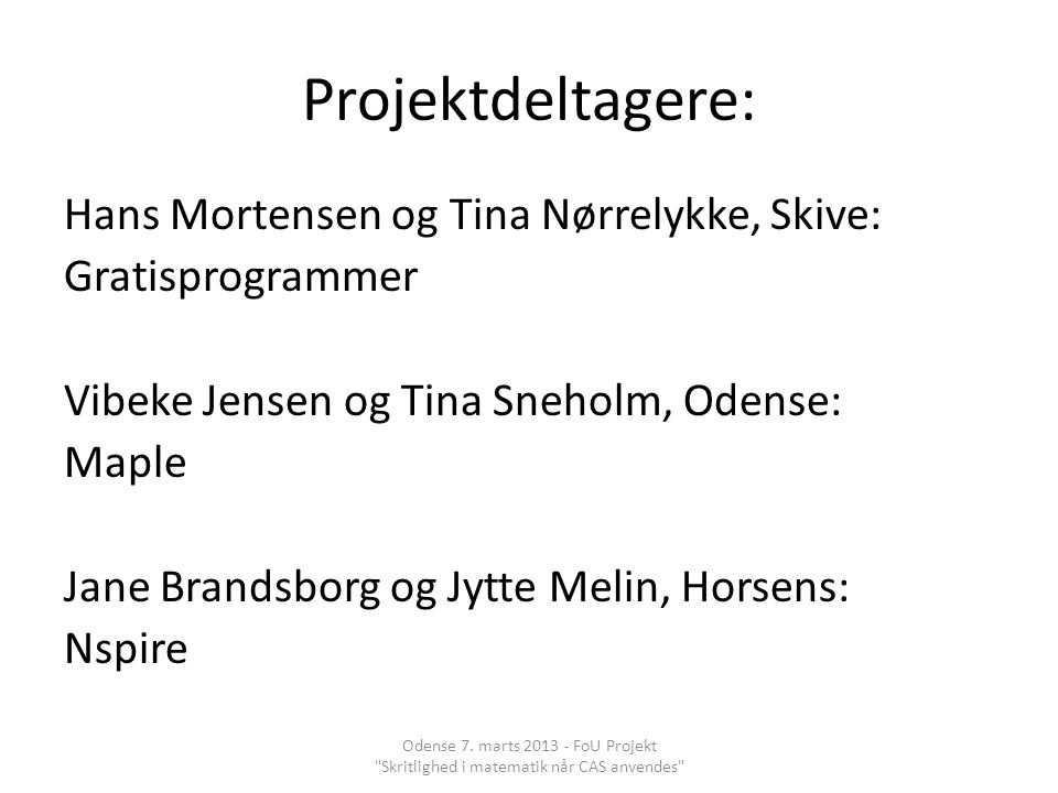 Projektdeltagere: