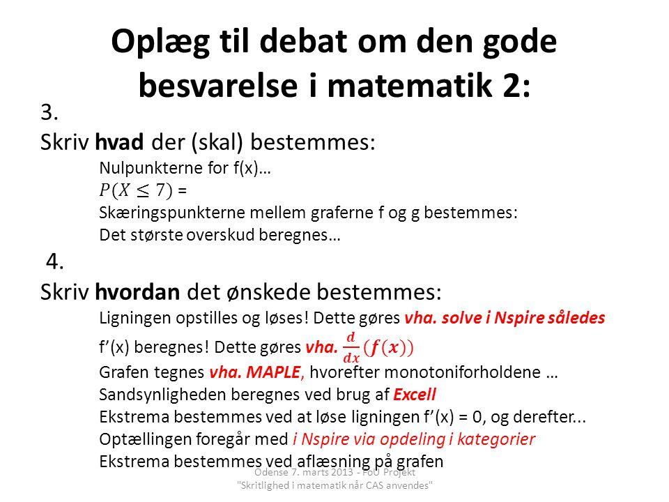 Oplæg til debat om den gode besvarelse i matematik 2: