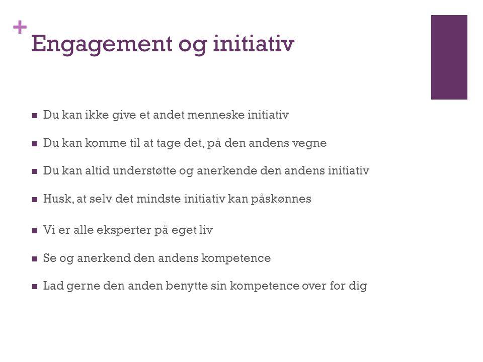 Engagement og initiativ