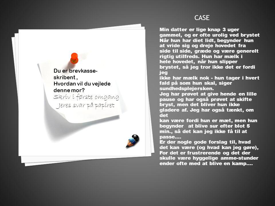 CASE Skriv i første omgang Jeres svar på papiret Du er brevkasse-