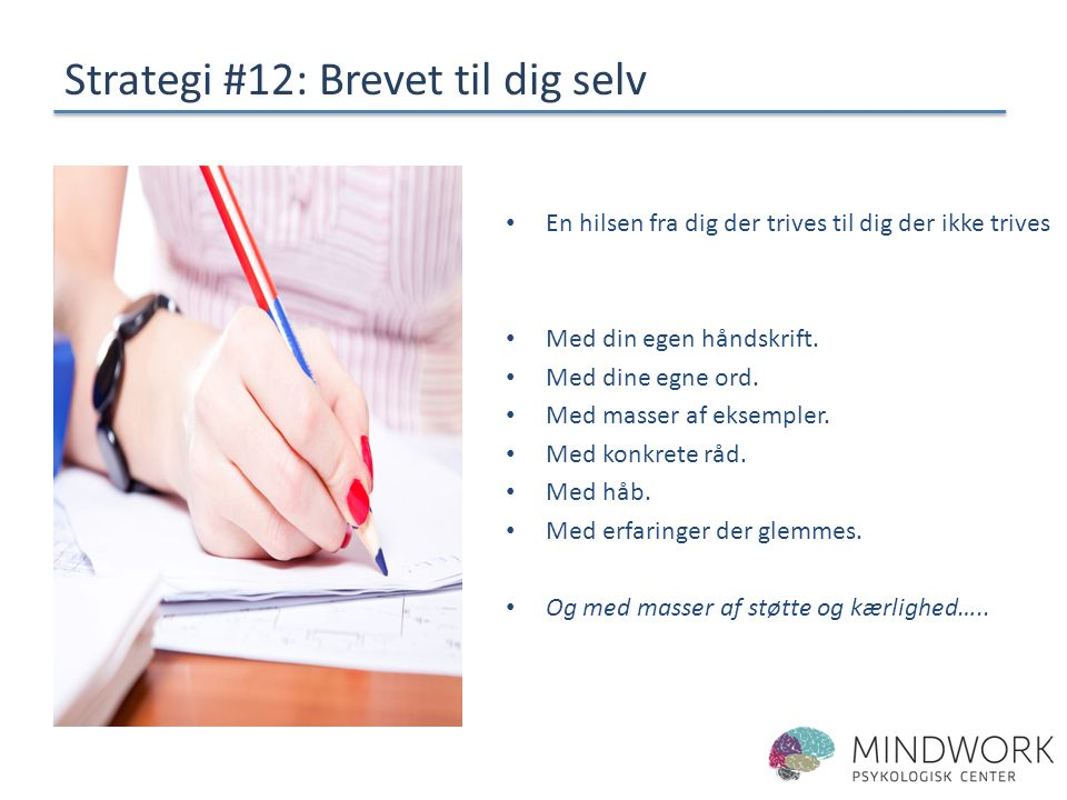 Strategi #12: Brevet til dig selv