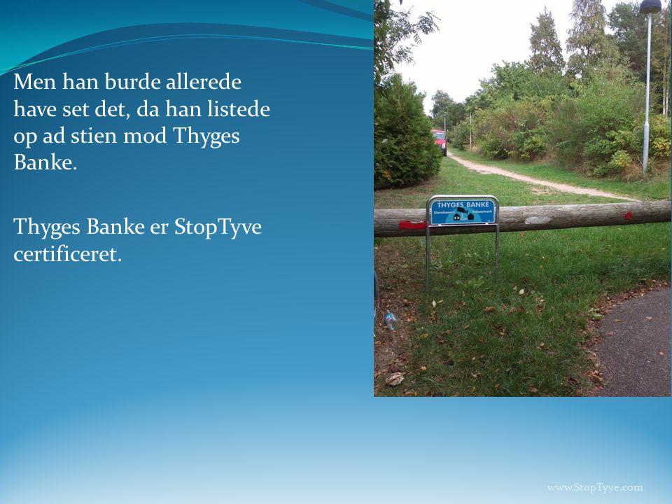 Thyges Banke er StopTyve certificeret.
