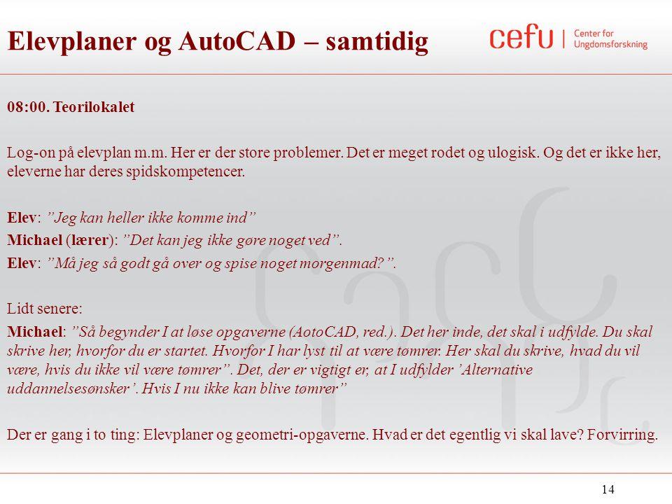 Elevplaner og AutoCAD – samtidig