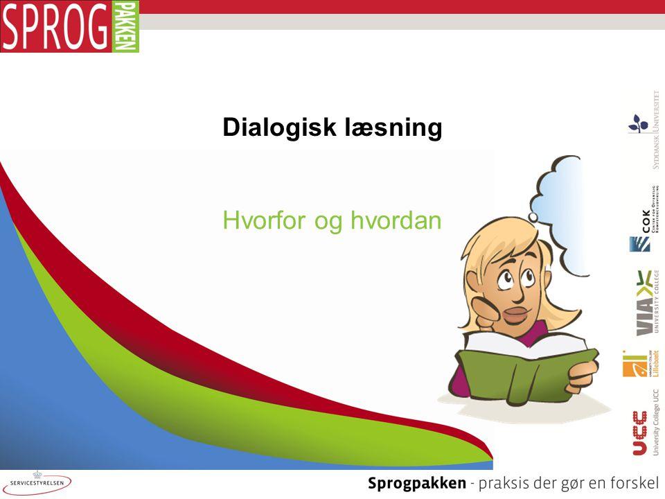 Dialogisk læsning Hvorfor og hvordan