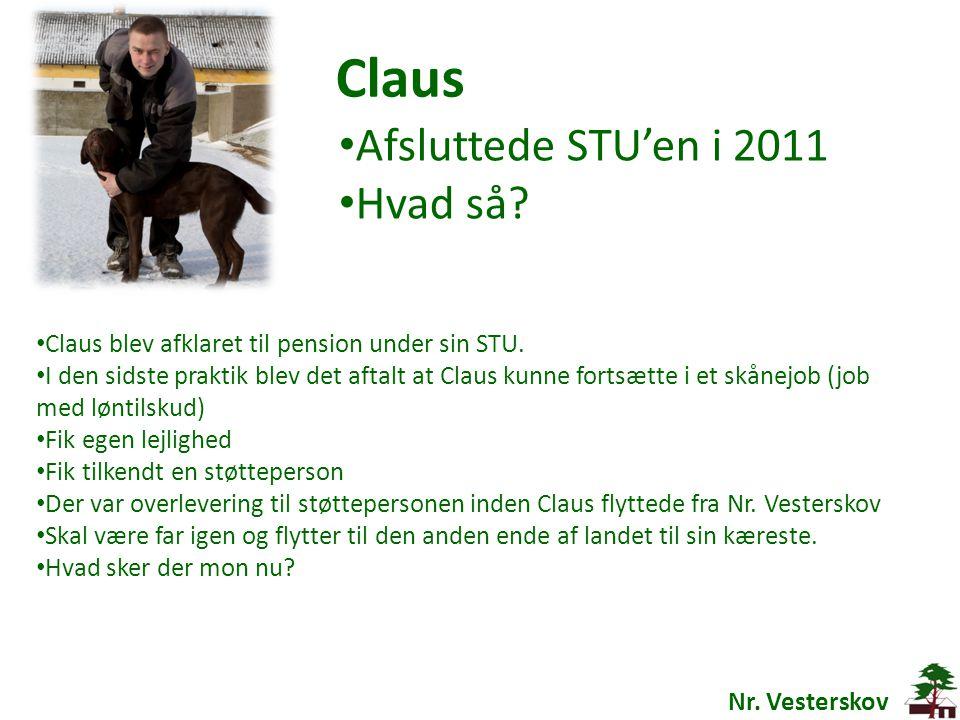 Claus Afsluttede STU'en i 2011 Hvad så