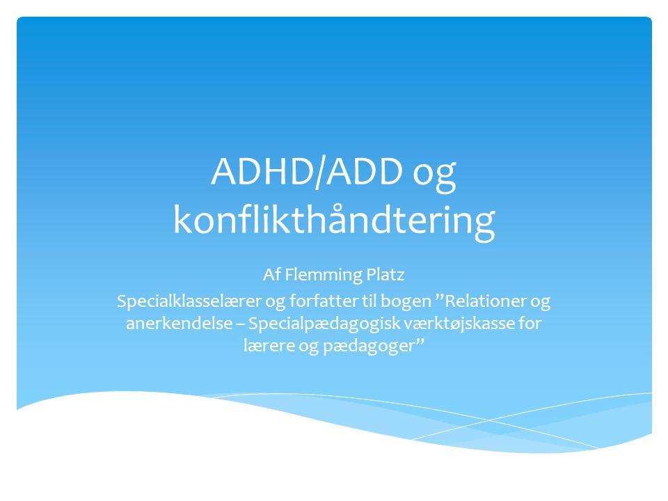 ADHD/ADD og konflikthåndtering