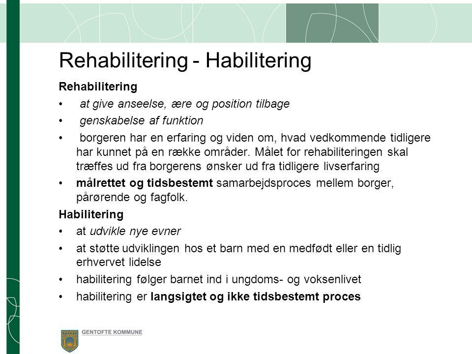 Rehabilitering - Habilitering