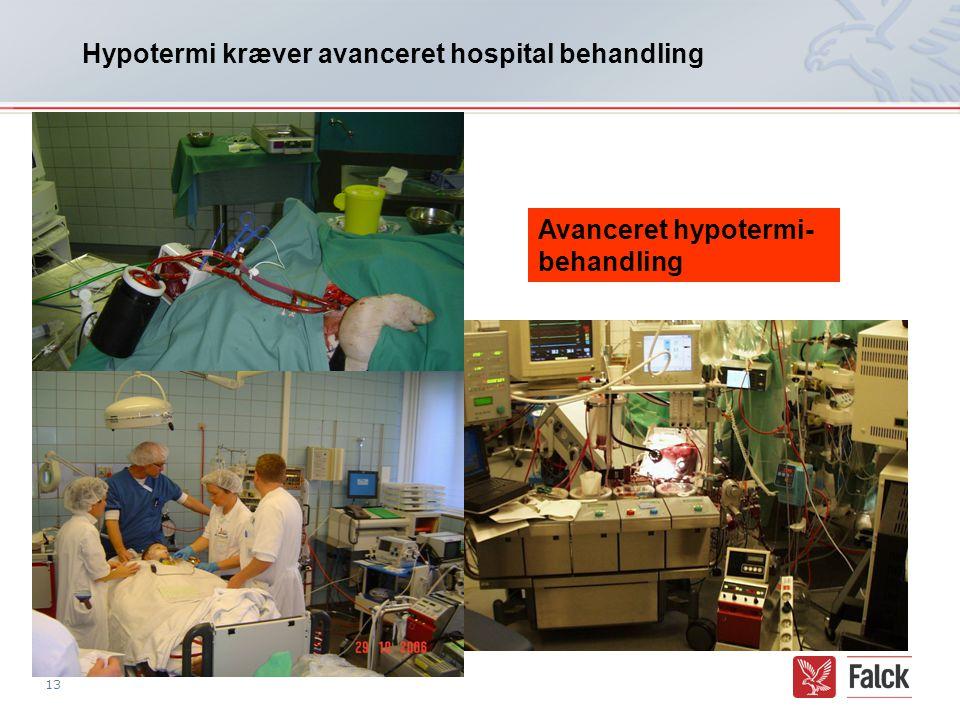 Hypotermi kræver avanceret hospital behandling