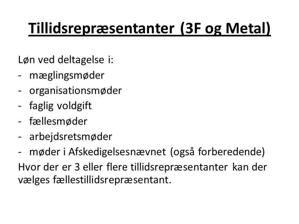 Tillidsrepræsentanter (3F og Metal)