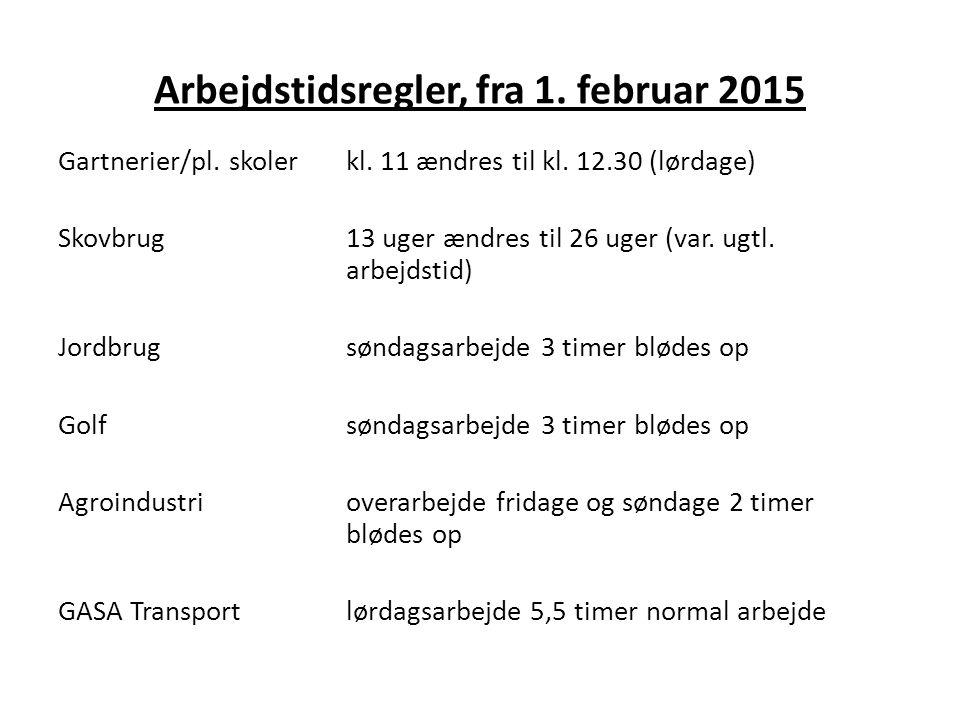Arbejdstidsregler, fra 1. februar 2015