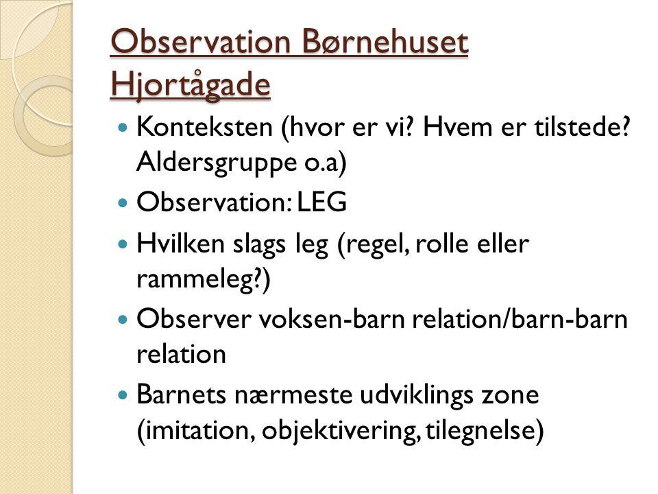 Observation Børnehuset Hjortågade