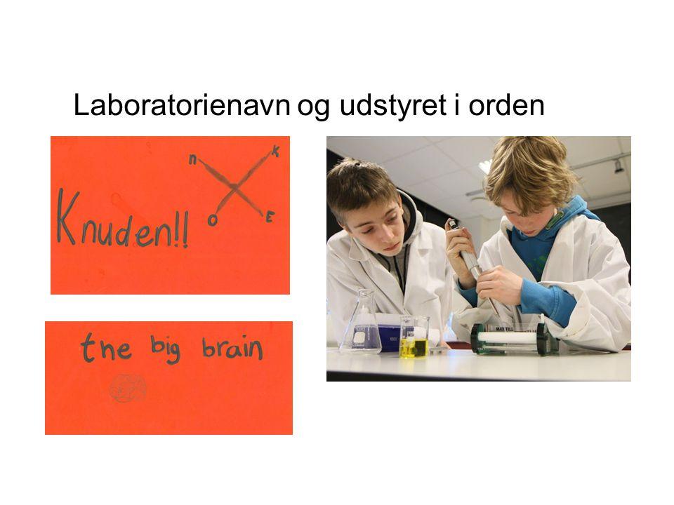 Laboratorienavn og udstyret i orden
