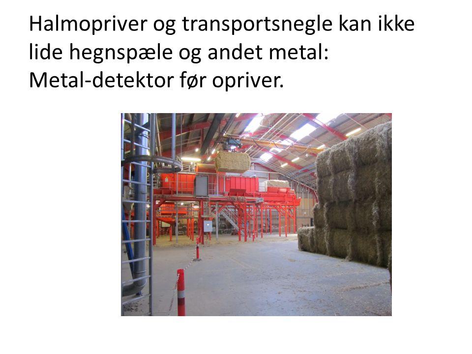 Halmopriver og transportsnegle kan ikke lide hegnspæle og andet metal: Metal-detektor før opriver.