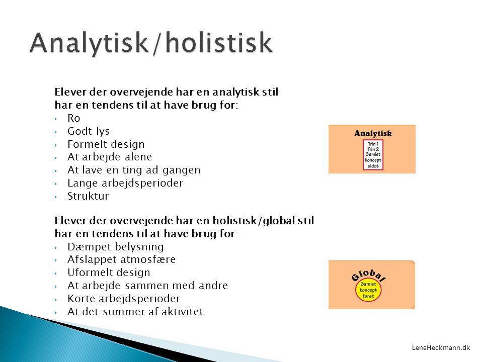 Analytisk/holistisk Elever der overvejende har en analytisk stil