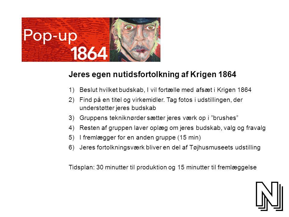 Jeres egen nutidsfortolkning af Krigen 1864