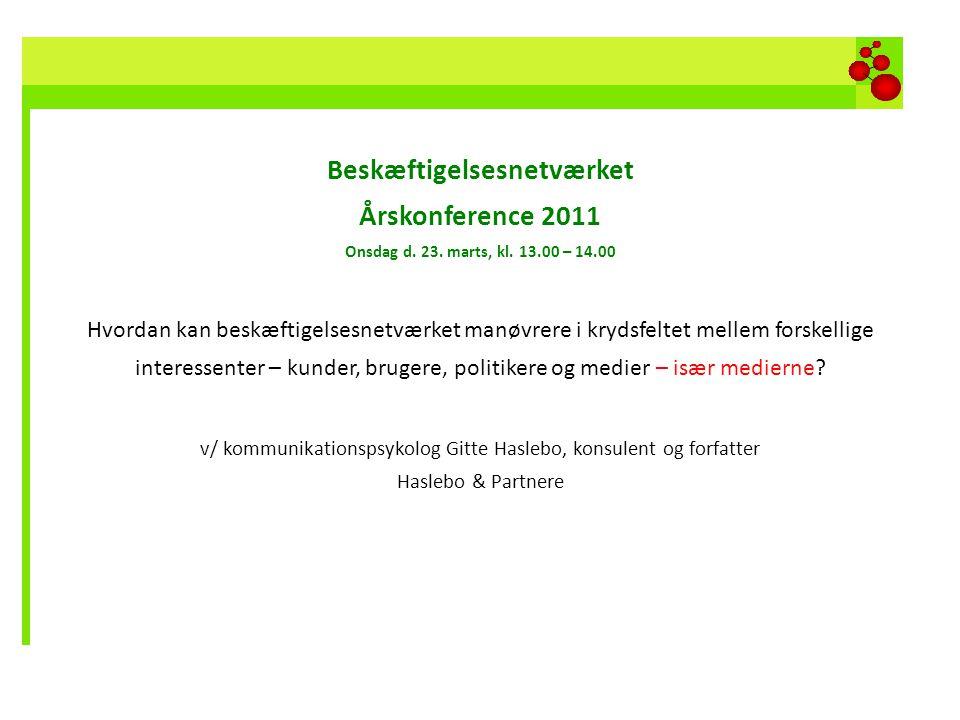 Beskæftigelsesnetværket Årskonference 2011 Onsdag d. 23. marts, kl. 13