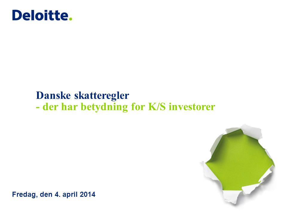 - der har betydning for K/S investorer
