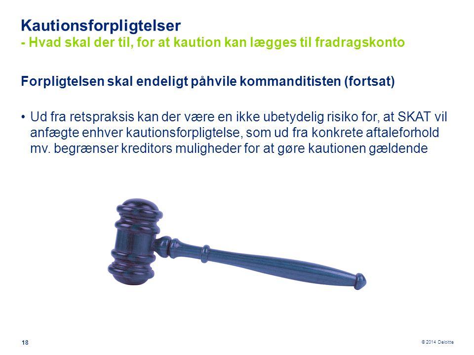 Kautionsforpligtelser - Hvad skal der til, for at kaution kan lægges til fradragskonto