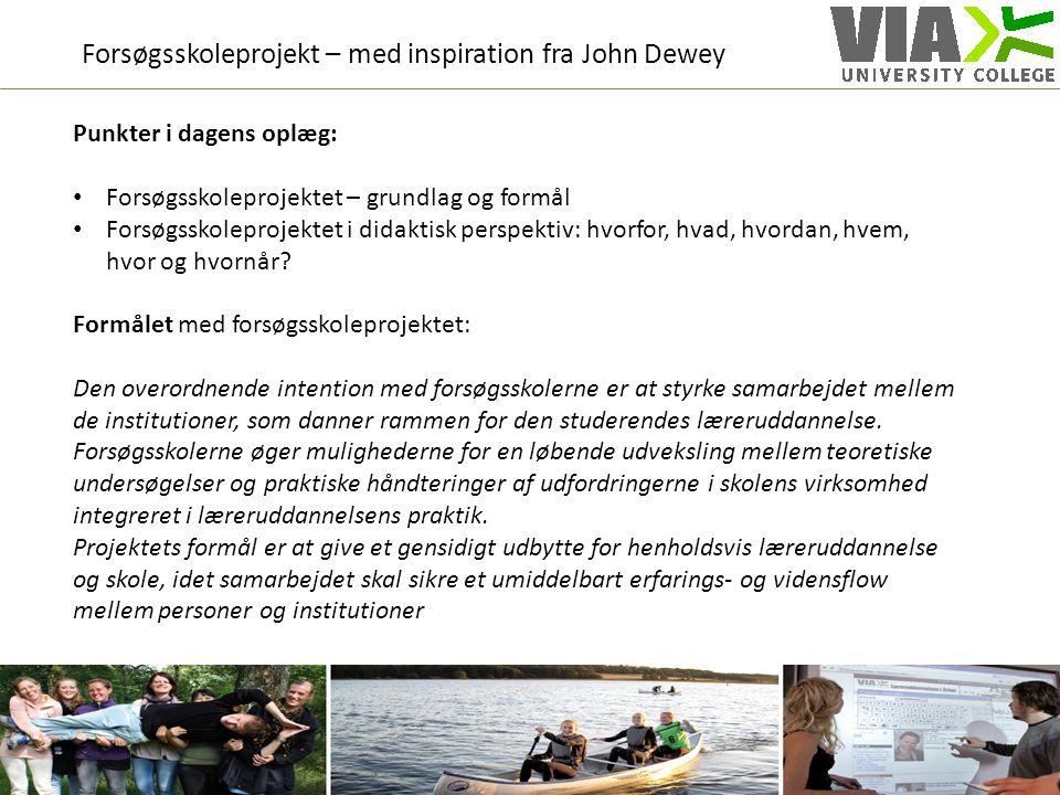 Forsøgsskoleprojekt – med inspiration fra John Dewey