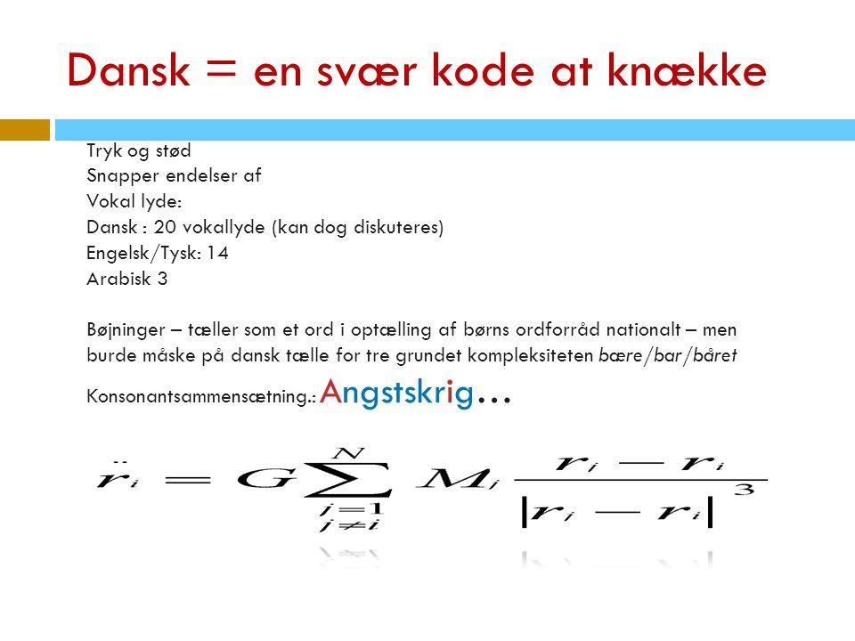 Dansk = en svær kode at knække