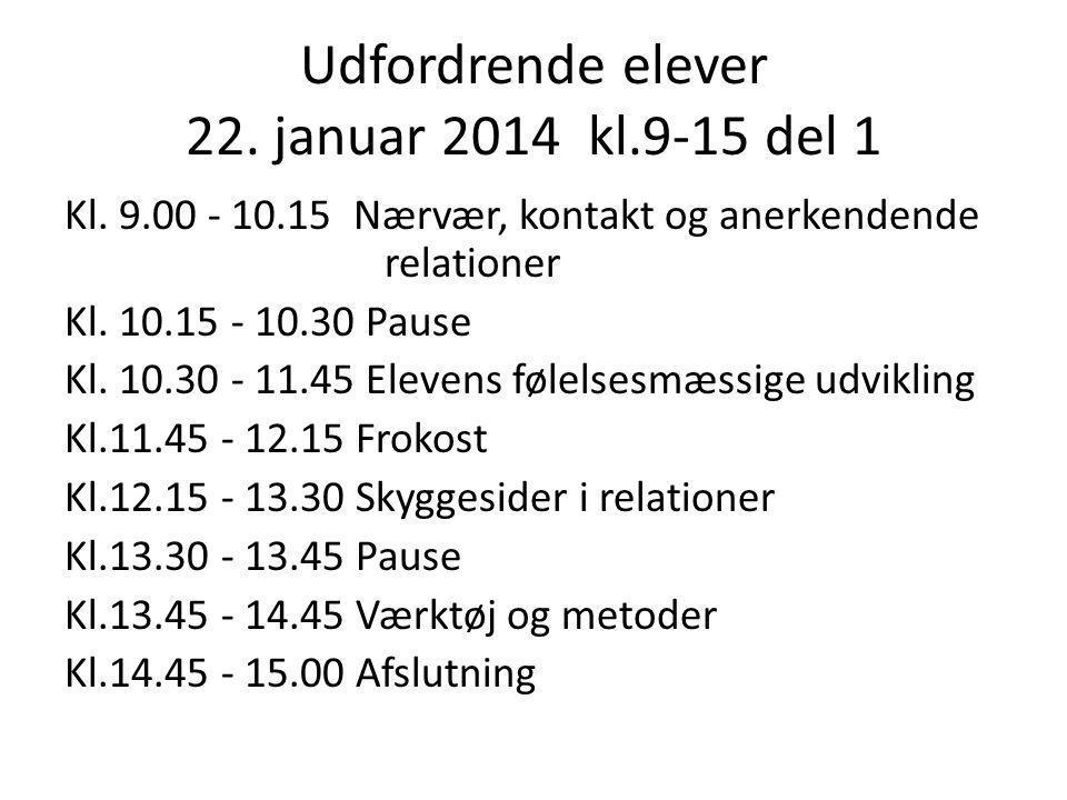 Udfordrende elever 22. januar 2014 kl.9-15 del 1