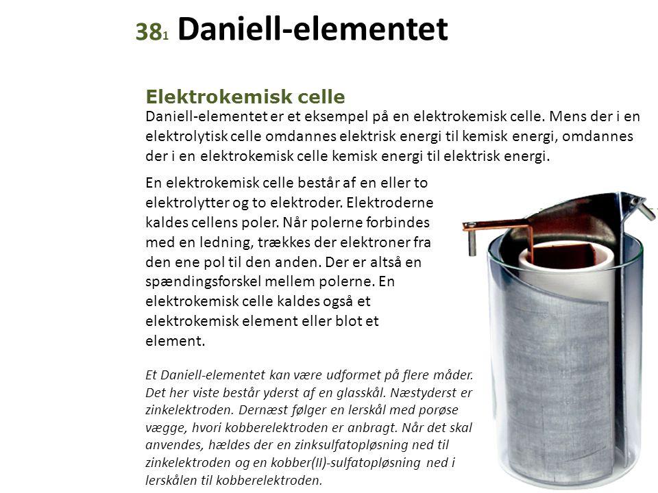 381 Daniell-elementet Elektrokemisk celle