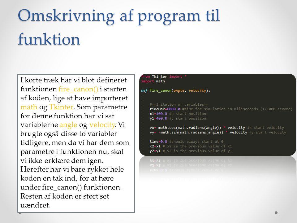 Omskrivning af program til funktion