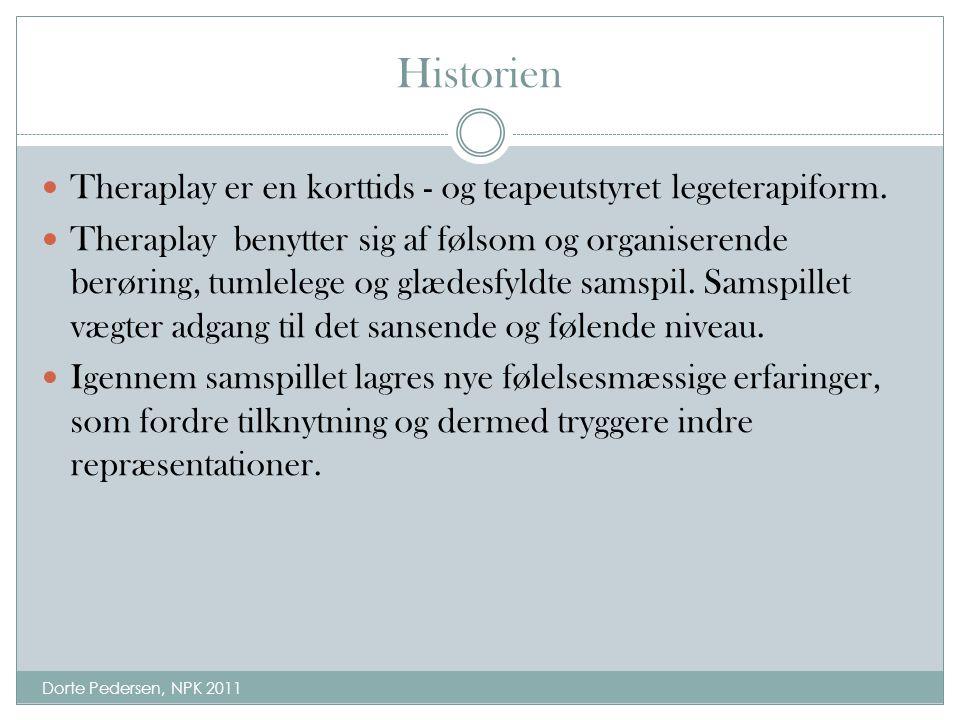 Historien Theraplay er en korttids - og teapeutstyret legeterapiform.