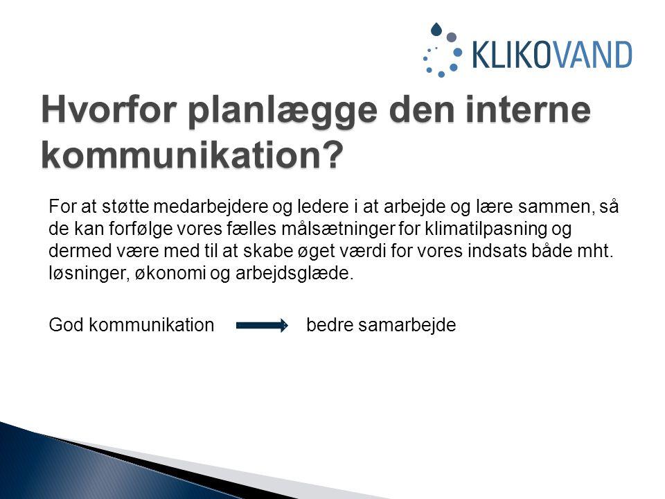 Hvorfor planlægge den interne kommunikation