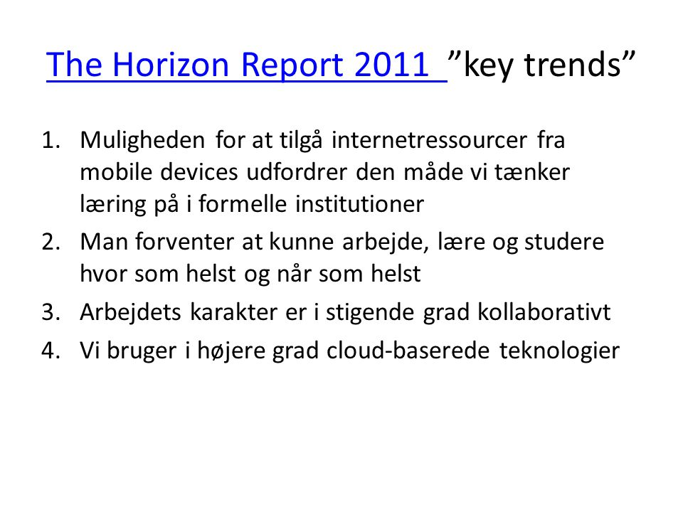 The Horizon Report 2011 key trends