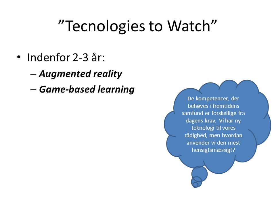 Tecnologies to Watch