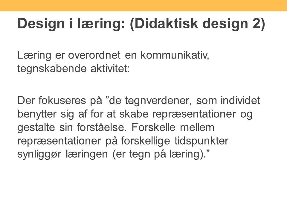 Design i læring: (Didaktisk design 2)