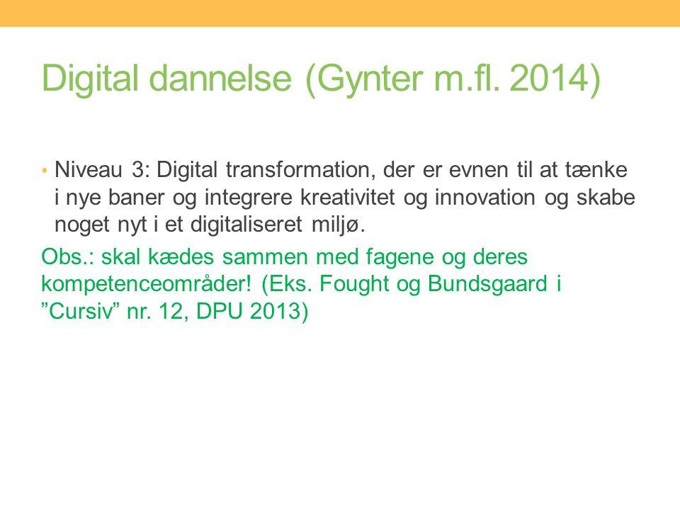 Digital dannelse (Gynter m.fl. 2014)