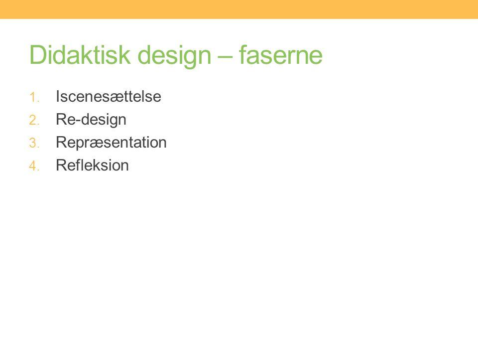 Didaktisk design – faserne