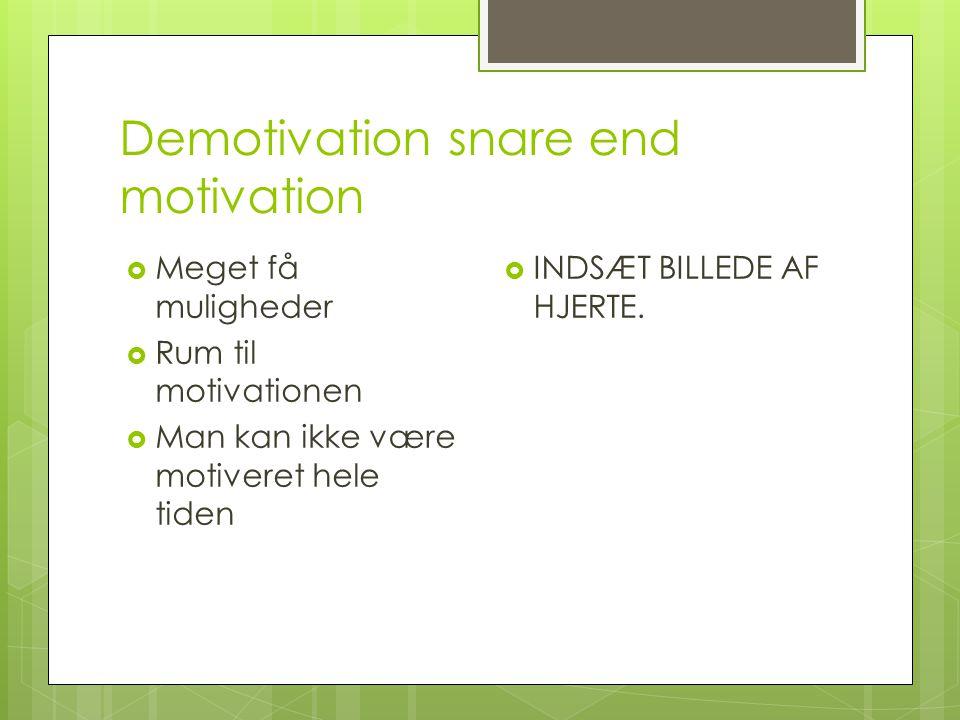 Demotivation snare end motivation