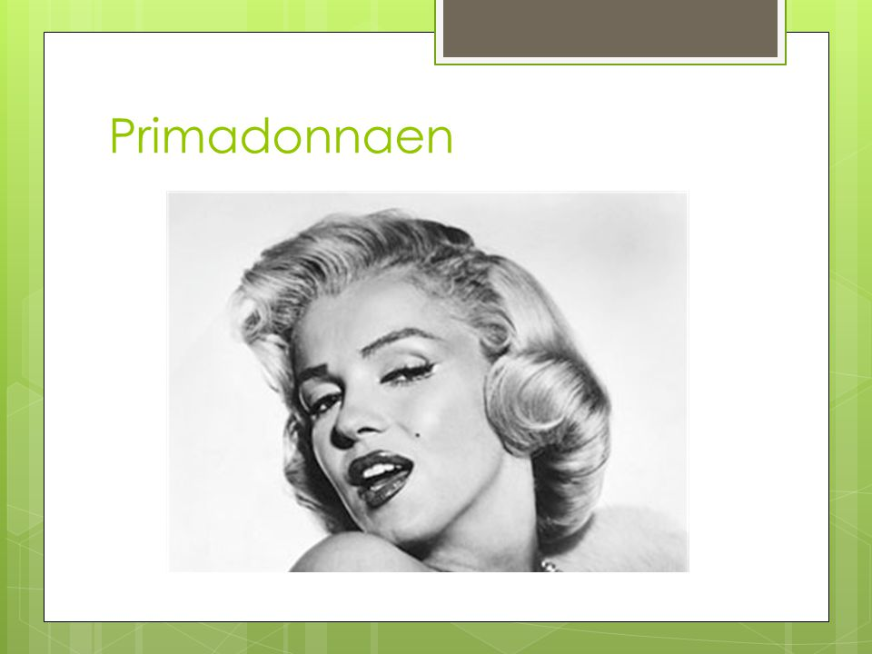 Primadonnaen