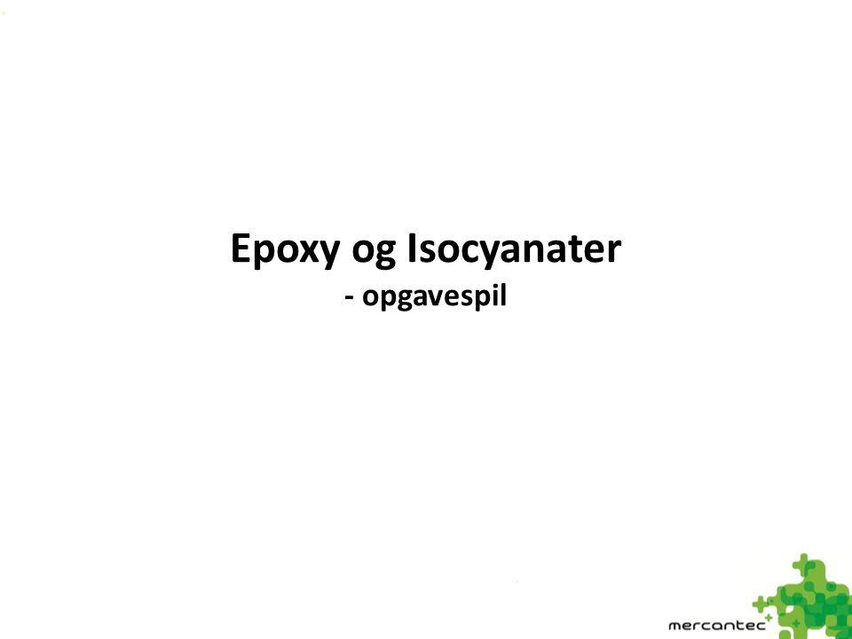 Epoxy og Isocyanater - opgavespil