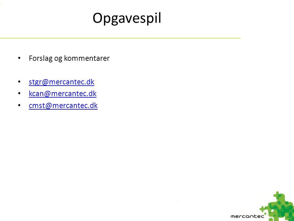 Opgavespil Forslag og kommentarer stgr@mercantec.dk kcan@mercantec.dk