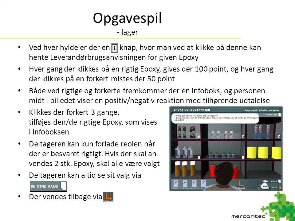 Opgavespil - lager Ved hver hylde er der en knap, hvor man ved at klikke på denne kan hente Leverandørbrugsanvisningen for given Epoxy.