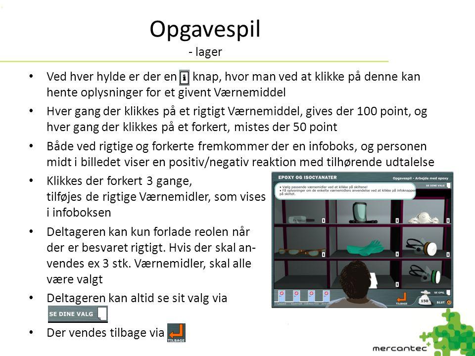Opgavespil - lager Ved hver hylde er der en knap, hvor man ved at klikke på denne kan hente oplysninger for et givent Værnemiddel.