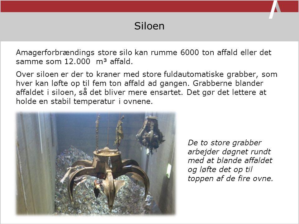 Siloen Amagerforbrændings store silo kan rumme 6000 ton affald eller det samme som 12.000 m³ affald.