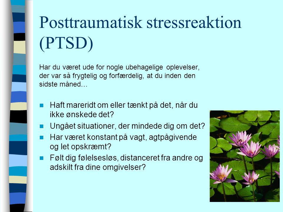 Posttraumatisk stressreaktion (PTSD)