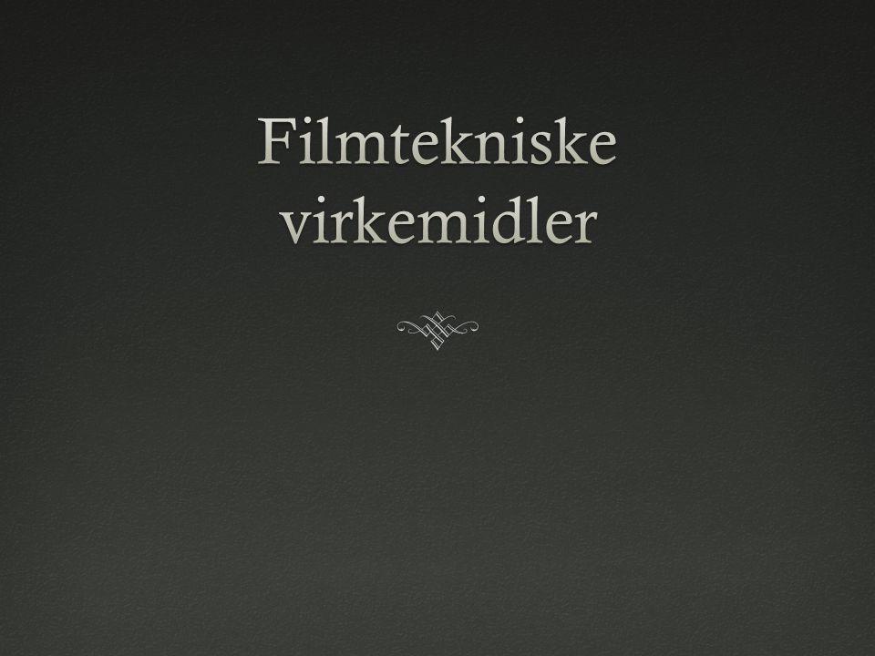 Filmtekniske virkemidler
