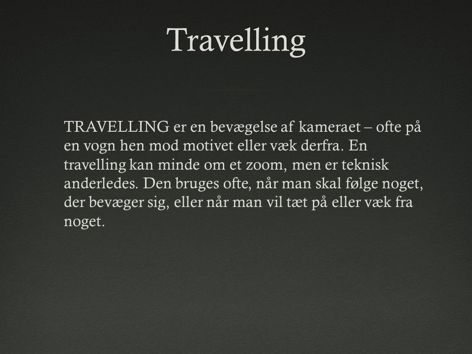 Travelling