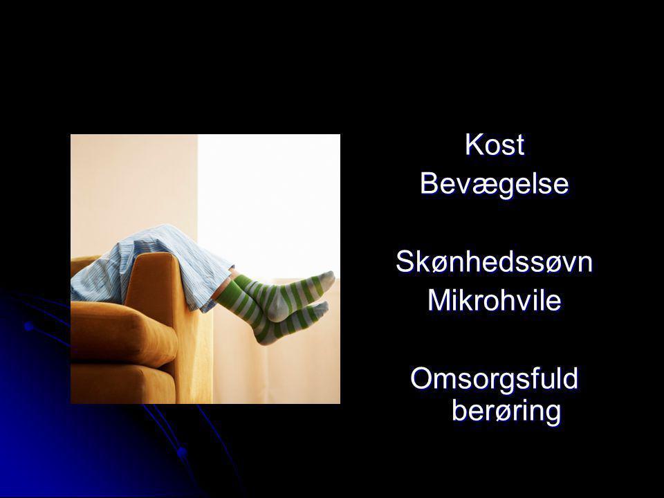 Kost Bevægelse Skønhedssøvn Mikrohvile Omsorgsfuld berøring