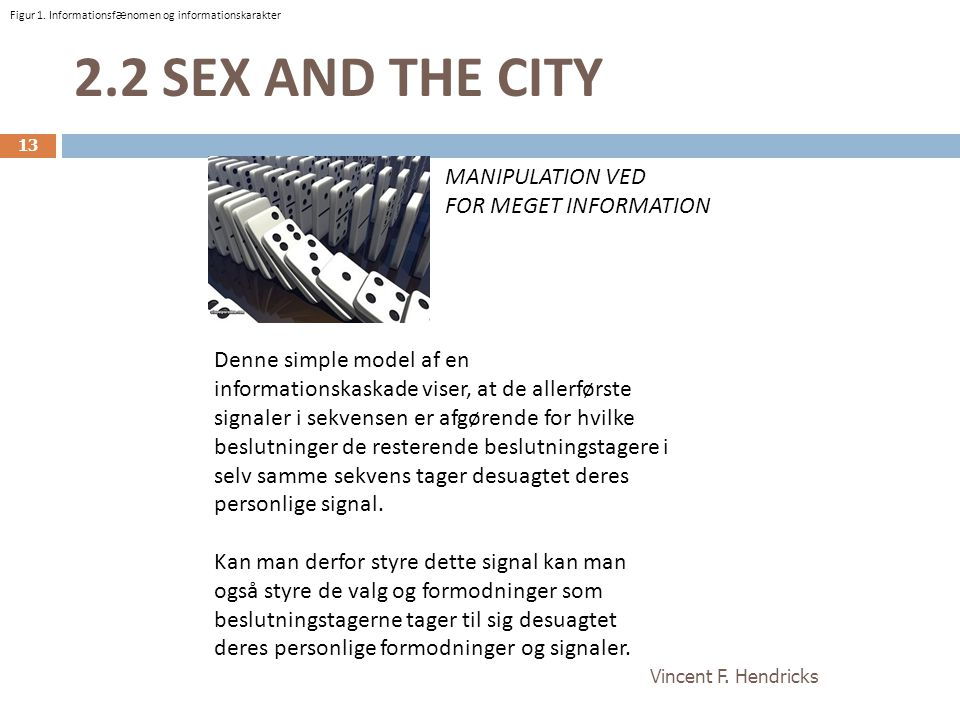 2.2 SEX AND THE CITY MANIPULATION VED FOR MEGET INFORMATION