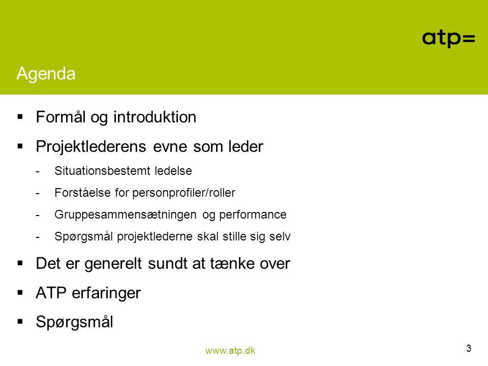 Agenda Formål og introduktion Projektlederens evne som leder