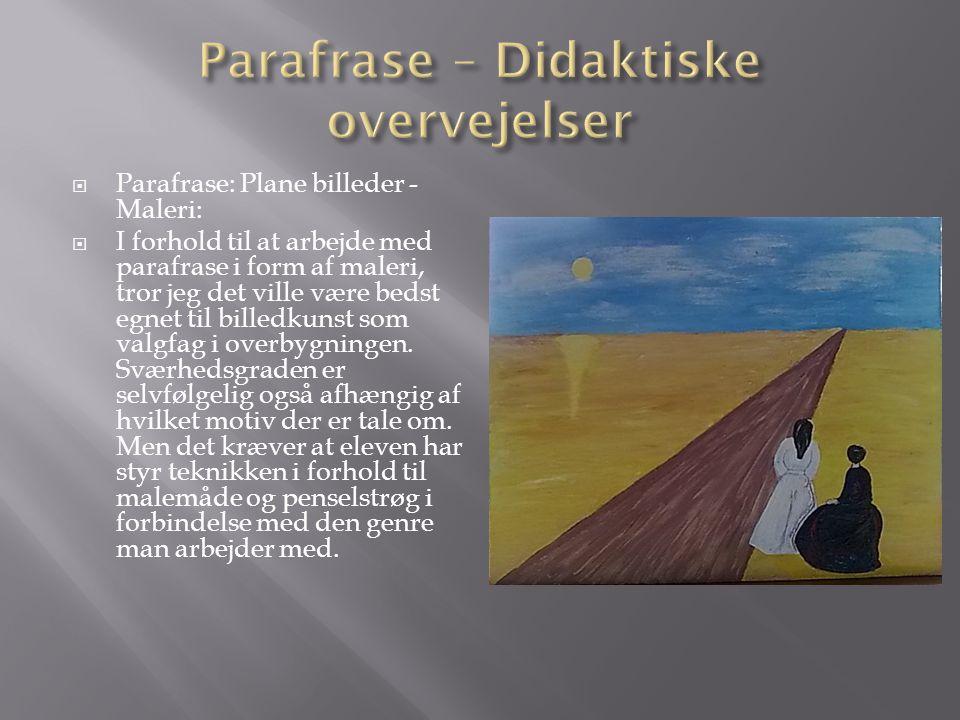Parafrase – Didaktiske overvejelser