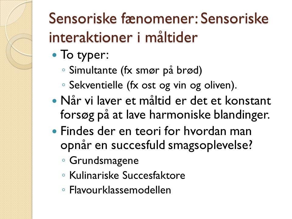 Sensoriske fænomener: Sensoriske interaktioner i måltider